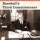 Book Talk: Frick: Baseball's Third Commissioner